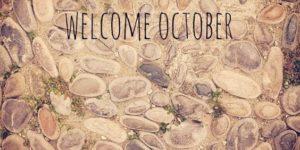 Hermosas imágenes de Bienvenido octubre con frases para recibir el mes