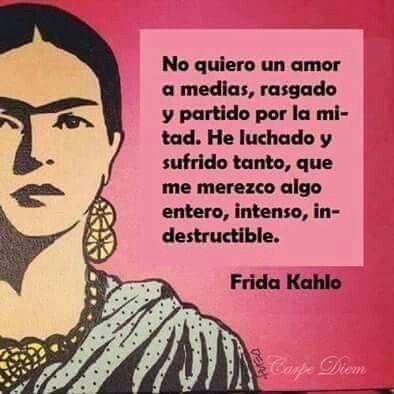 Frasesamor Frases Amor Frida Kahlo