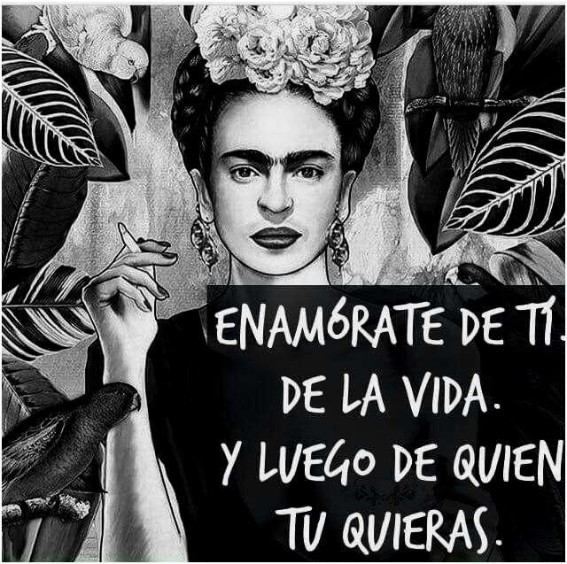 Frases Celebres De Famosos Pin De Zgirl En My Frida Kahlo